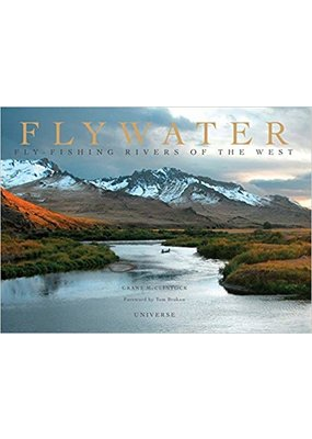 Flywater: Fly-Fishing the Rivers of the West