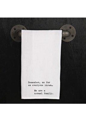Tea Towel Remember as Far as Everyone Knows...