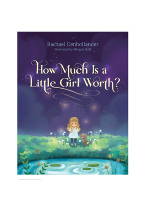 Tyndale Tyndale How Much is a Little Girl Worth?