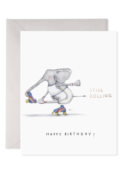 E.Frances Paper -  Still Rolling Greeting Card