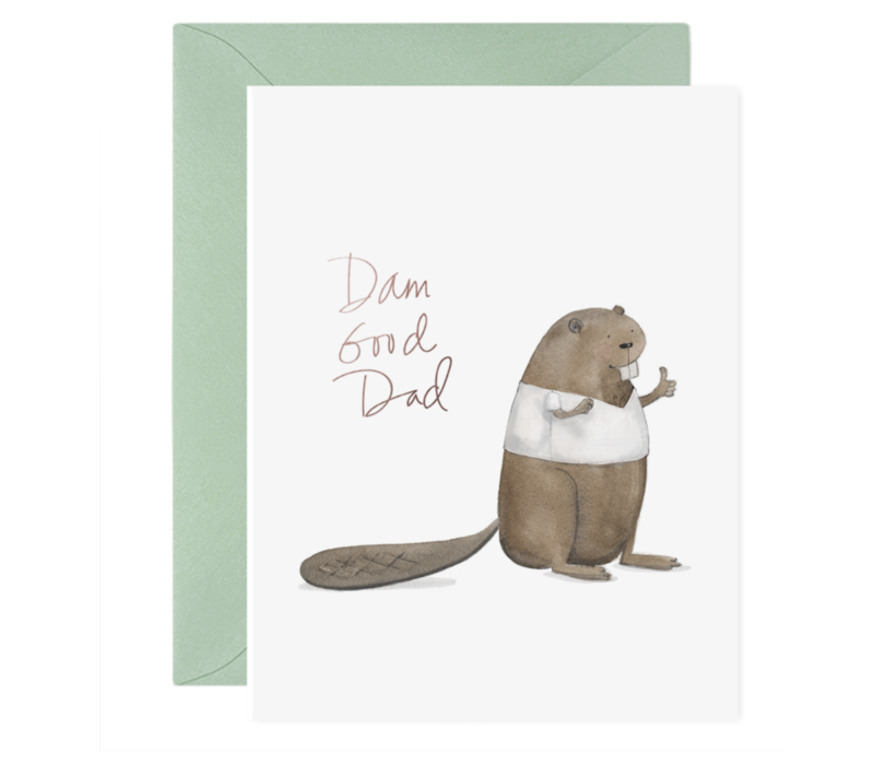 E. Frances Paper - Dam Good Dad Greeting Card