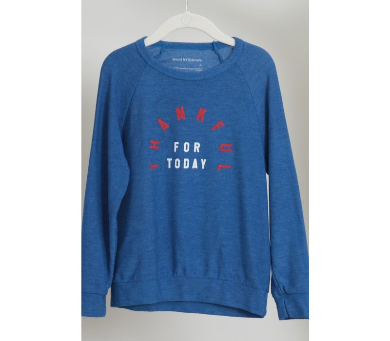 Good Hyouman Mini Dave Kids Pullover in Montauk Blue - Thankful for Today