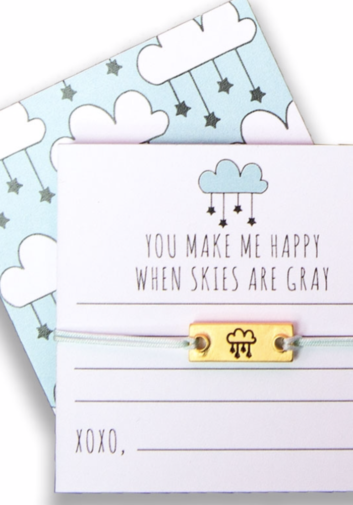 "Notes Collection - ""You make me happy when skies are gray."""
