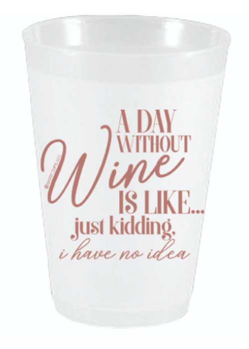 Party Cups Pack of 10 - A Day without Wine