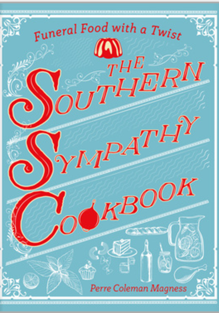 The Southern Sympathy Cookbook
