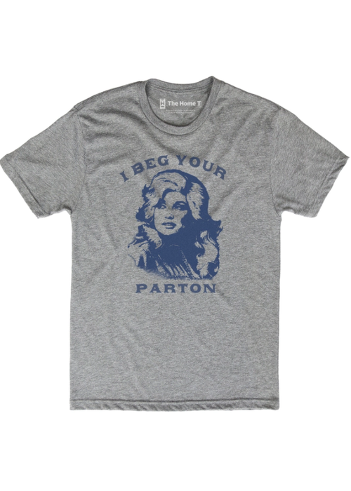 Beg Your Pardon Tshirt