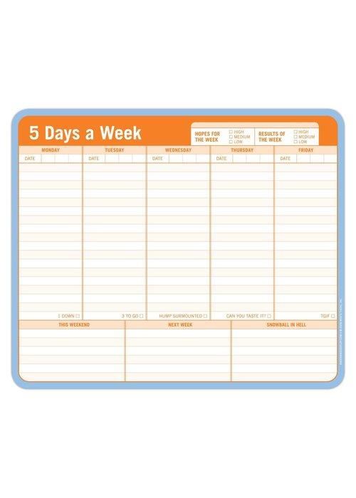 Knock Knock Mousepad: 5 Days a Week