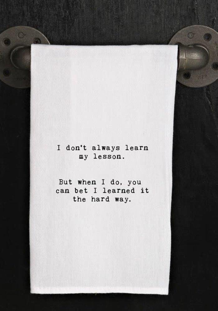 SHBN Towel - Learn My Lesson