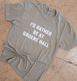 I'd Rather Be At Gruene Hall Tee
