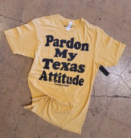Pardon My Texas Attitude Tee