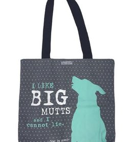 Dog Is Good Dog is Good I Like Big Mutts Tote