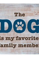 Dog Speak Dog Speak Refrigerator Magnet - The Dog is my Favorite Family Member