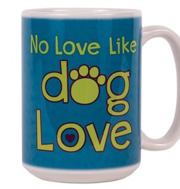 Dog Speak Dog Speak Big Coffee Mug 15oz - No Love Like Dog Love