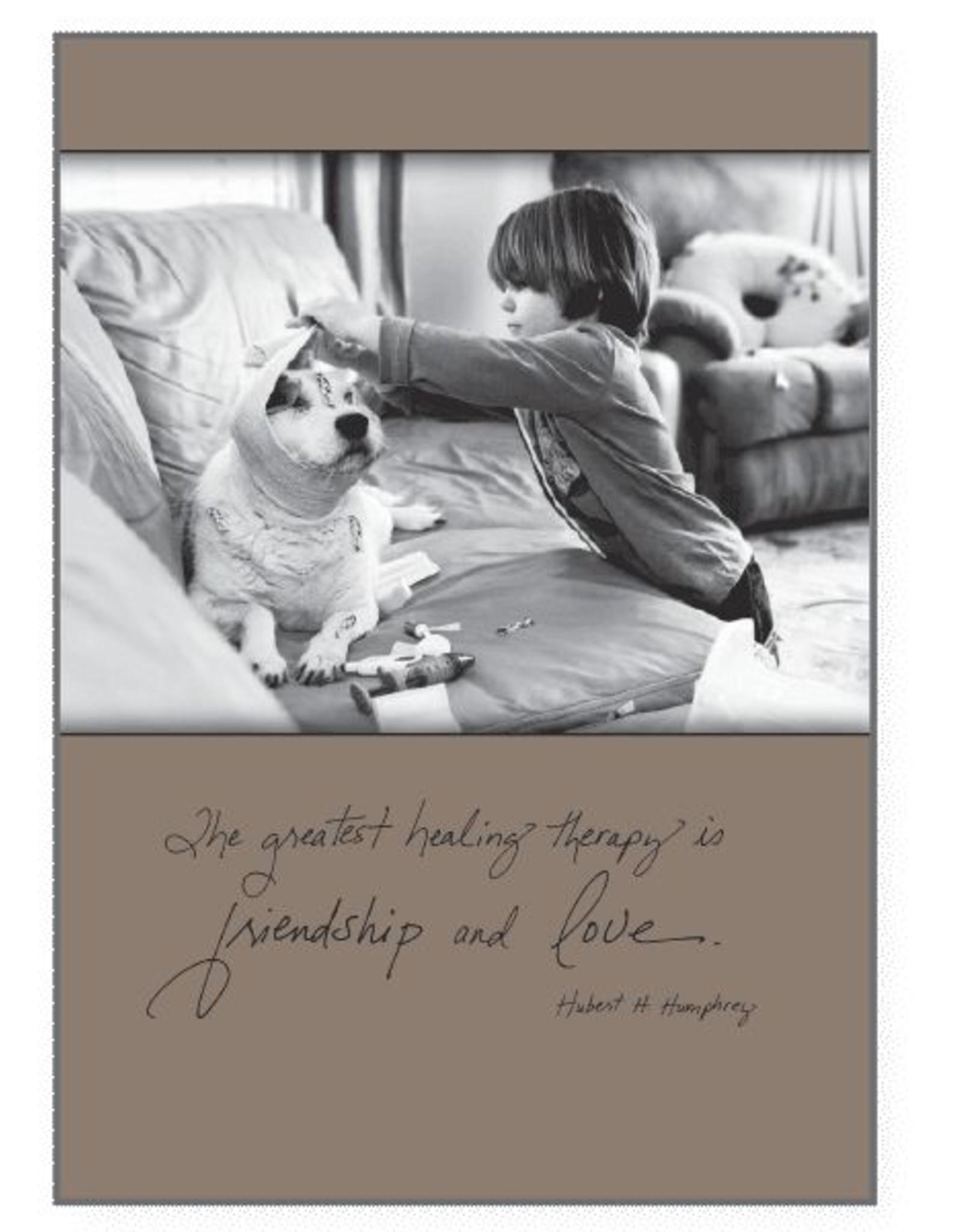 Dog Speak Dog Speak Card - Get Well - The Greatest Healing Therapy is Friendship & Love