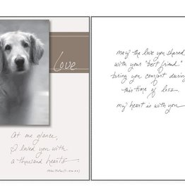 Dog Speak Dog Speak Card - Sympathy - At one glance, I loved you with a Thousand Hearts