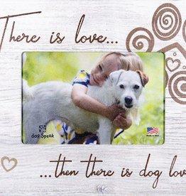 Dog Speak Copy of Dog Speak Vertical Frame - LOVE