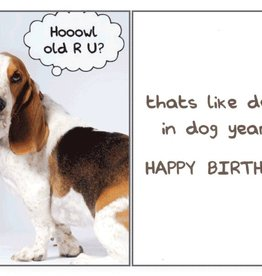 Dog Speak Dog Speak Card - Birthday - Hoowl Old R U?