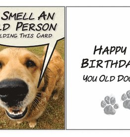 Dog Speak Dog Speak Card - Birthday - I Smell and Old Person