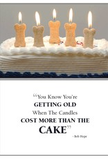 Dog Speak Dog Speak Card - Birthday - You Know You Are Getting Old...