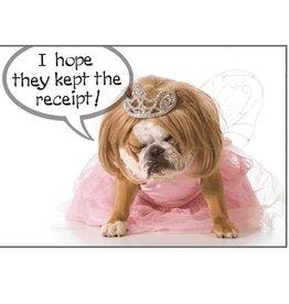 Dog Speak Dog Speak Card - Birthday - Hope They Kept The Receipt