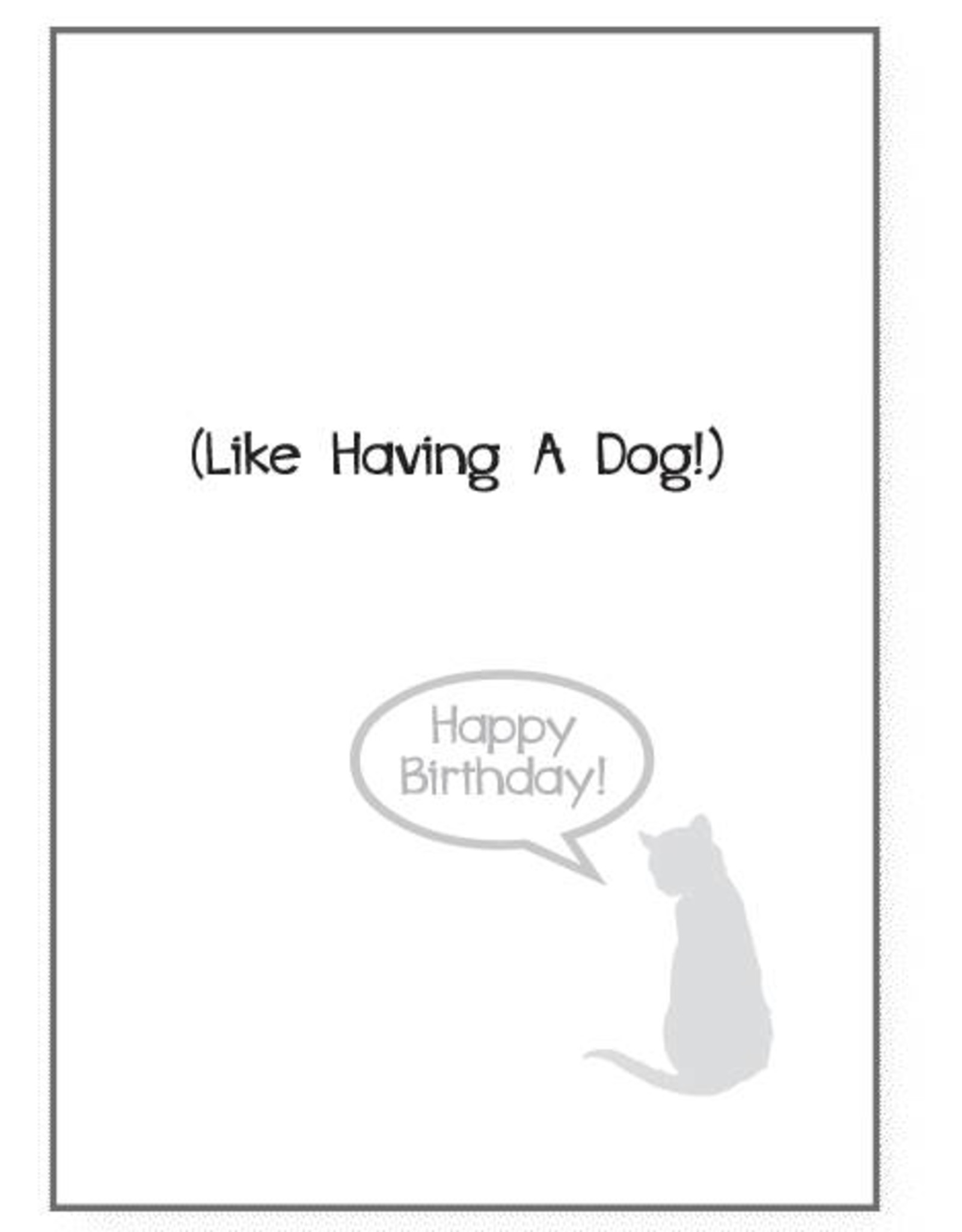 Dog Speak Dog Speak Card - Birthday - There Are Worse Things