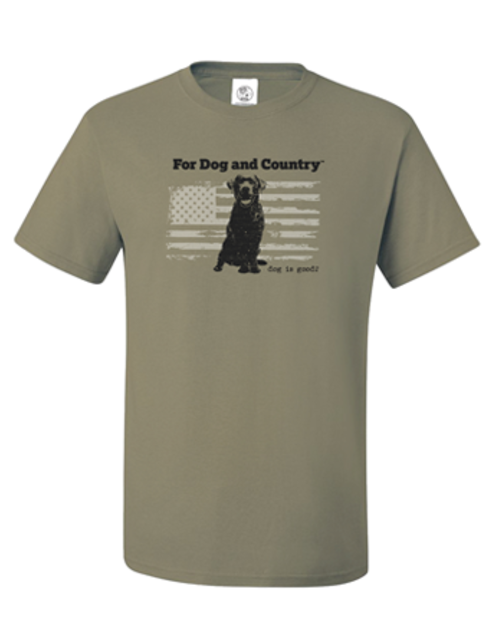 Dog Is Good Dog Is Good For Dog and Country T-Shirt Unisex