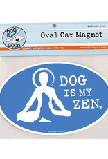 Dog Is Good Car Magnet: Dog is My Zen