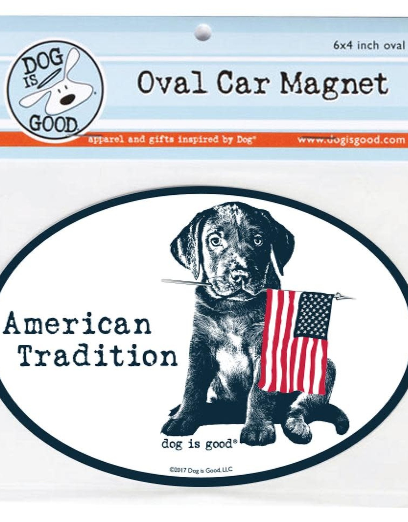 Dog Is Good Car Magnet: American Tradition