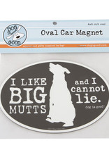 Dog Is Good Car Magnet: I Like Big Mutts