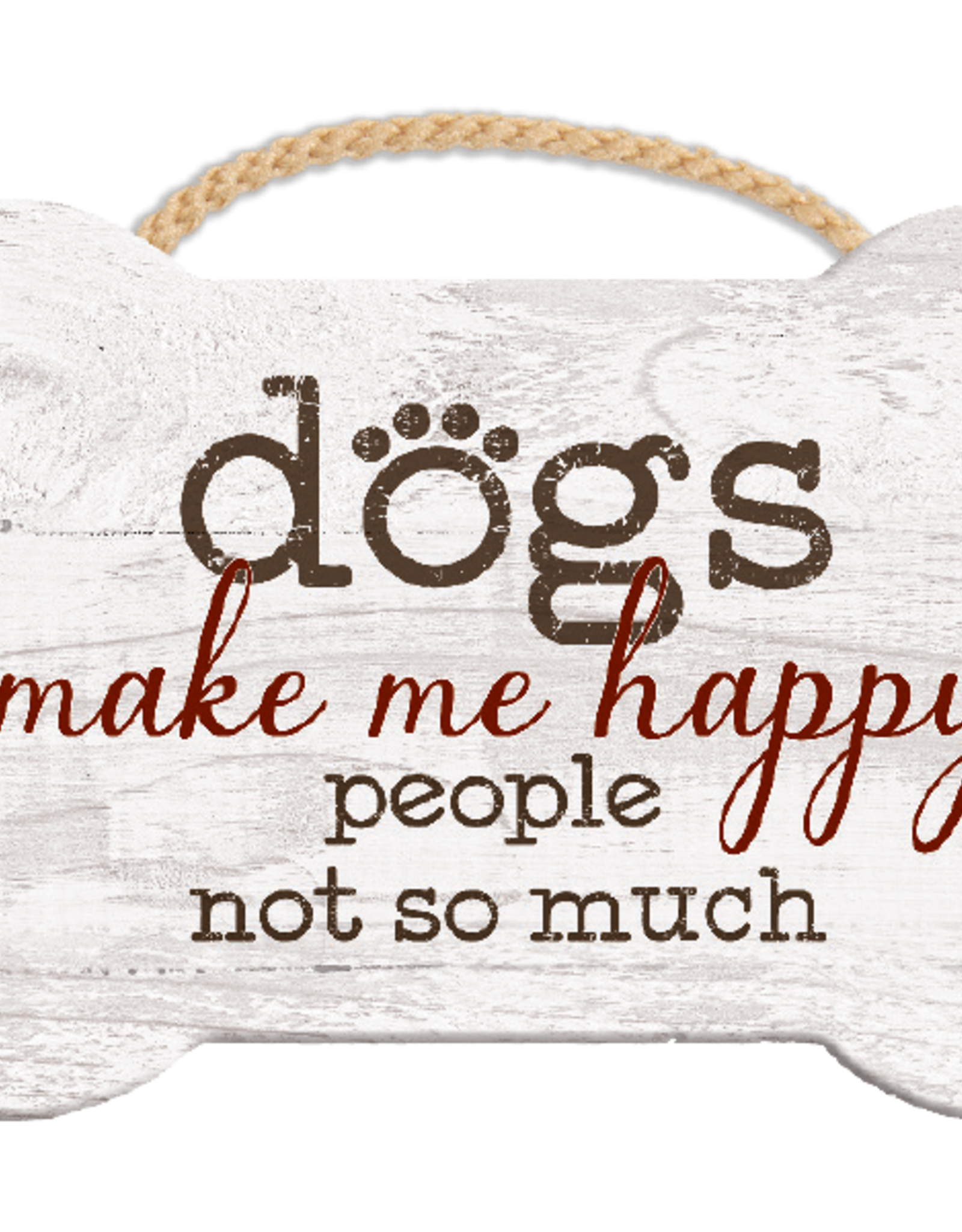 Dog Speak Dog Speak Rope Hanging Sign - Dogs Make Me Happy