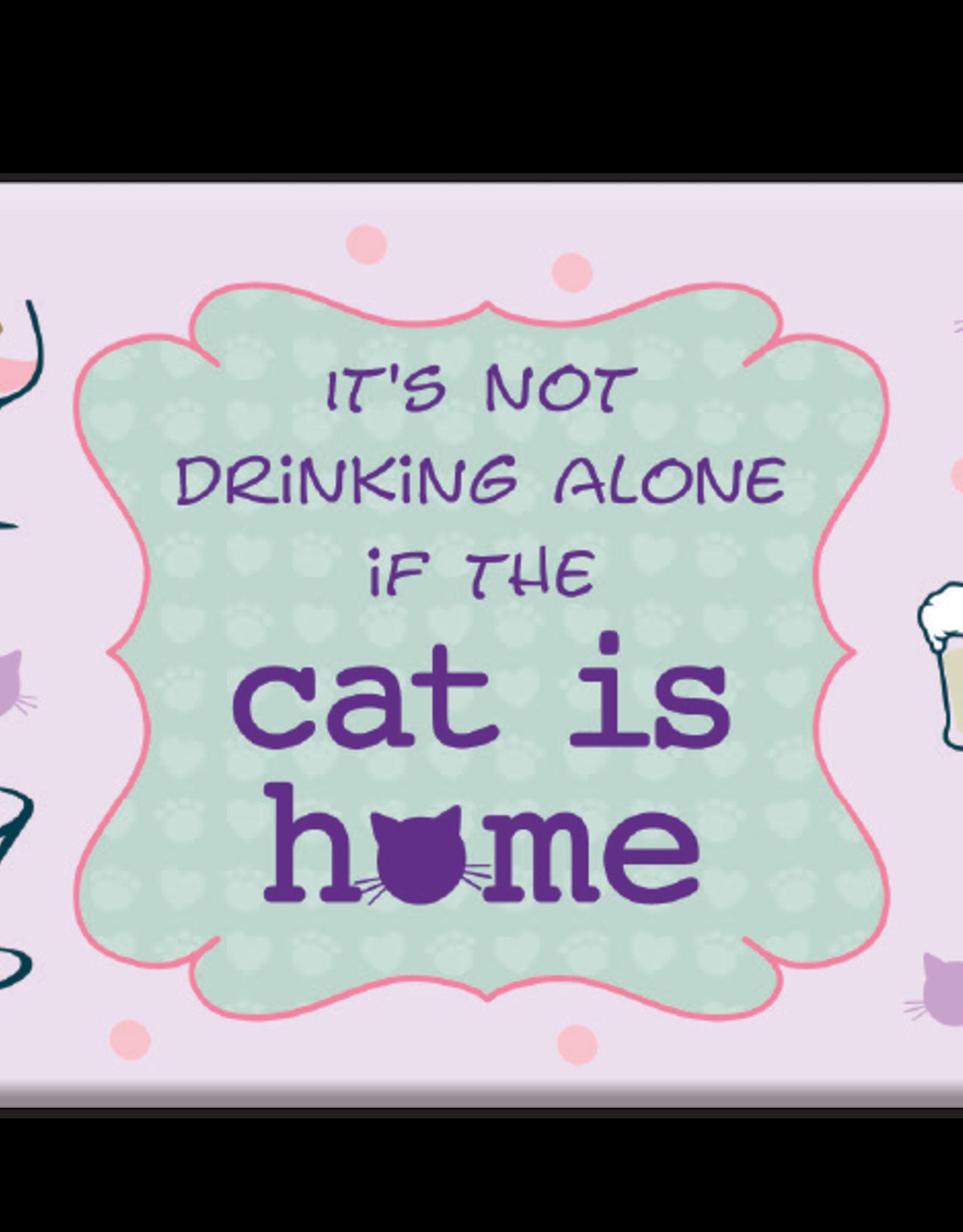 Dog Speak Dog Speak Refrigerator Magnet - It's Not Drinking Alone if the Cat is Home