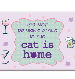 Dog Speak Dog Speak Refrigerator Magnet - It's Not Drinking Alone if the Cat is Home