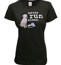 Dog Is Good Dog Is Good Never Run Alone - Women's