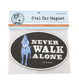 Dog Is Good Car Magnet: Never Walk Alone