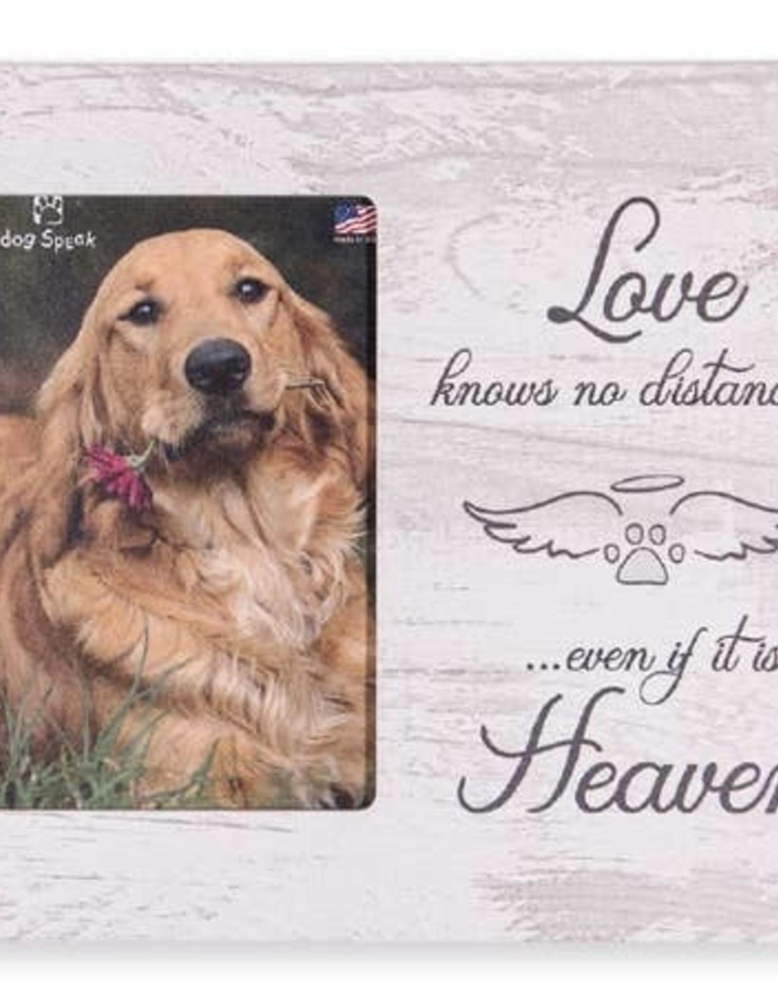 Dog Speak Dog Speak Frame - Love Knows no Distance