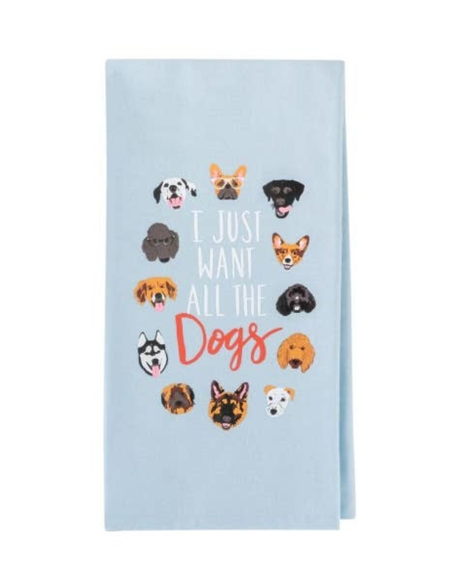 Kitchen Tea Towel - I Just Want All The Dogs