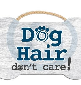 Dog Speak Dog Speak Rope Hanging Sign - Dog Hair don't care!