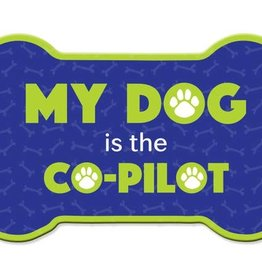 Dog Speak Car Magnet: My Dog is the Co-Pilot