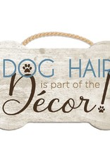 Dog Speak Dog Speak Rope Hanging Sign - Dog Hair is Part of the Decor