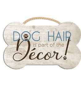 Dog Speak Dog Speak Rope Hanging Sign - Dog Hair is Part of the Decor