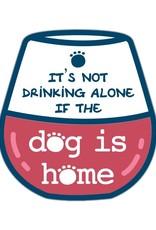 "Dog Speak 3"" Decal It's Not Drinking Alone"