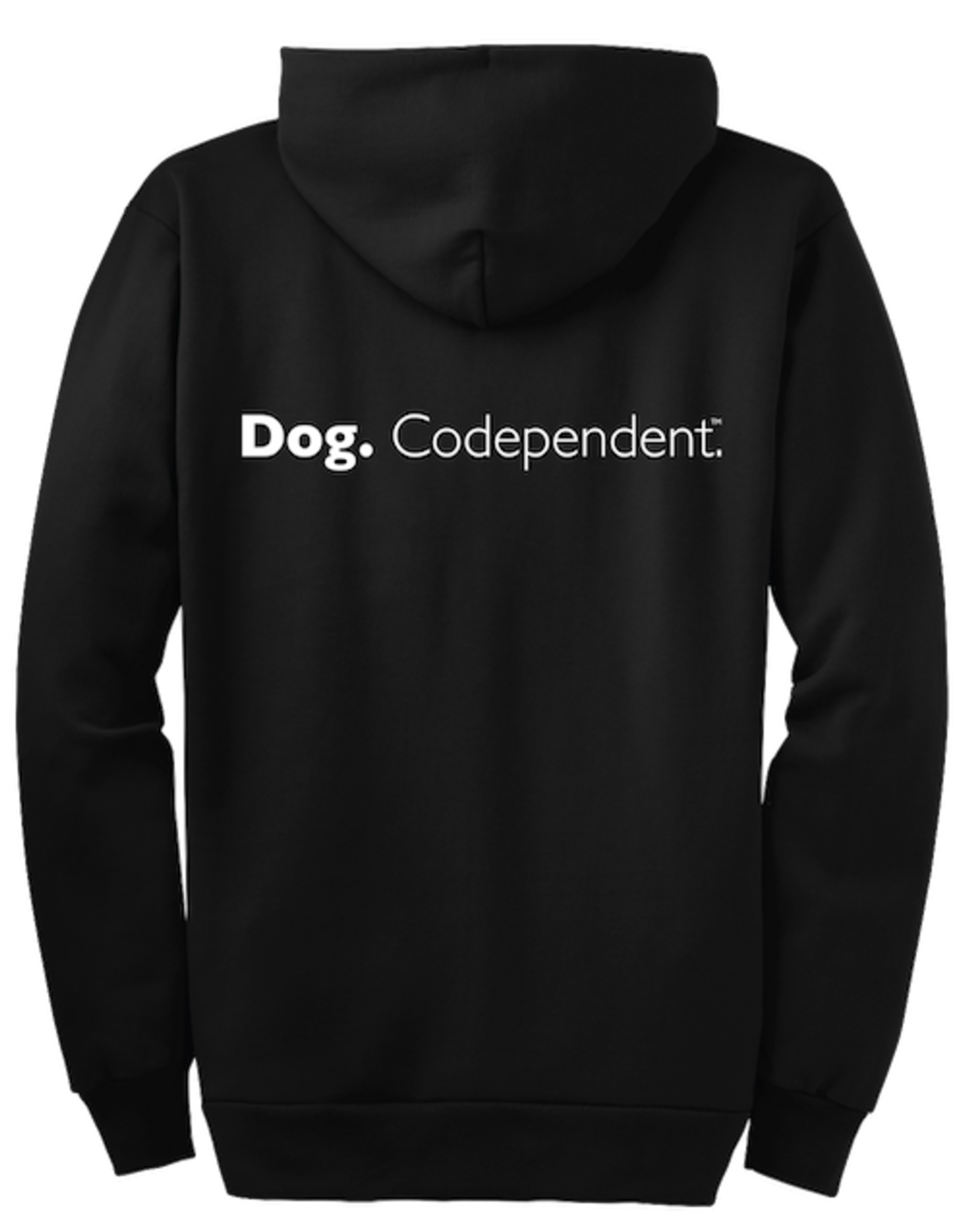 Dog Is Good Dog Is Good Dog Co-Dependent Hoodie