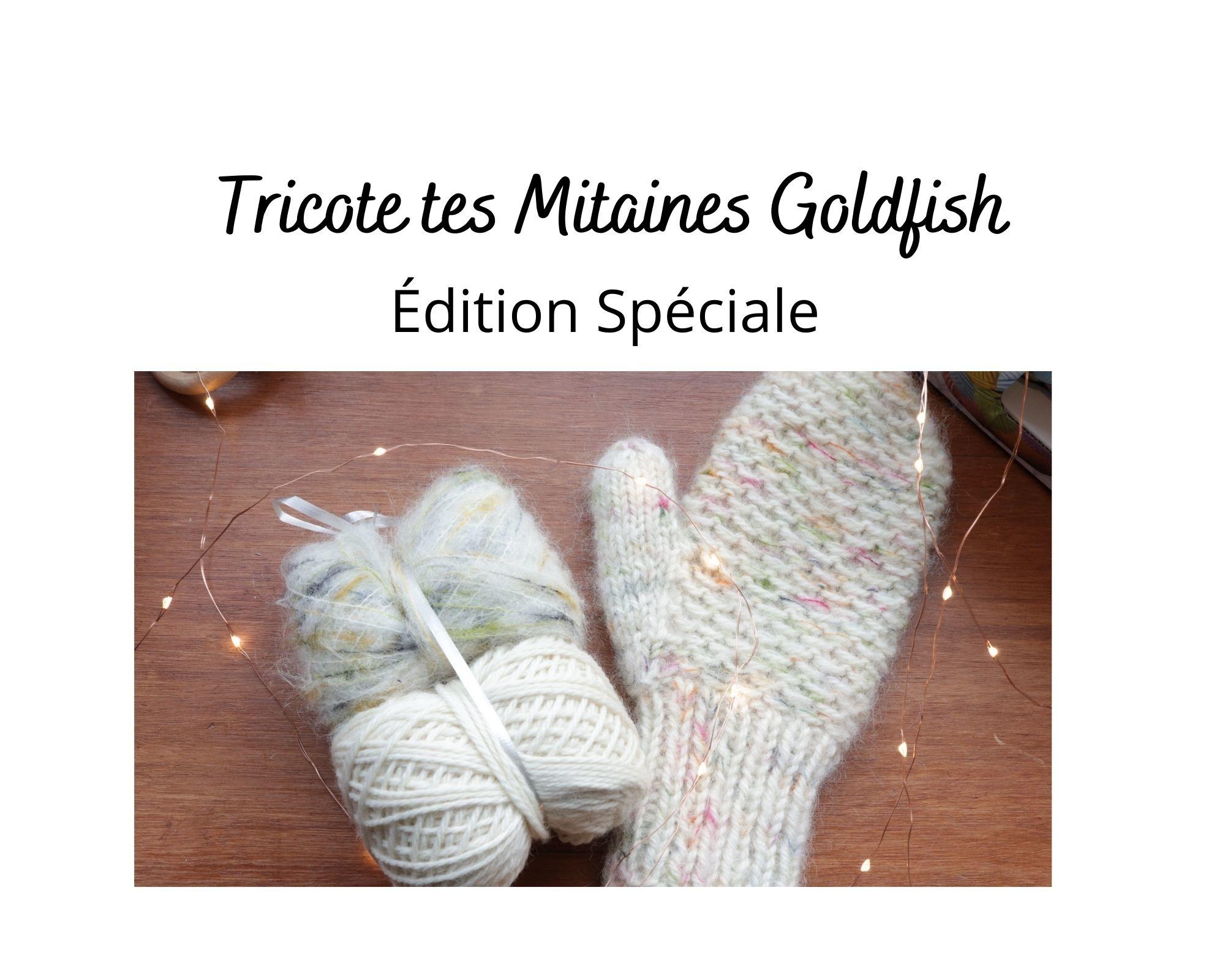 Mitaines Goldfish, édition spéciale