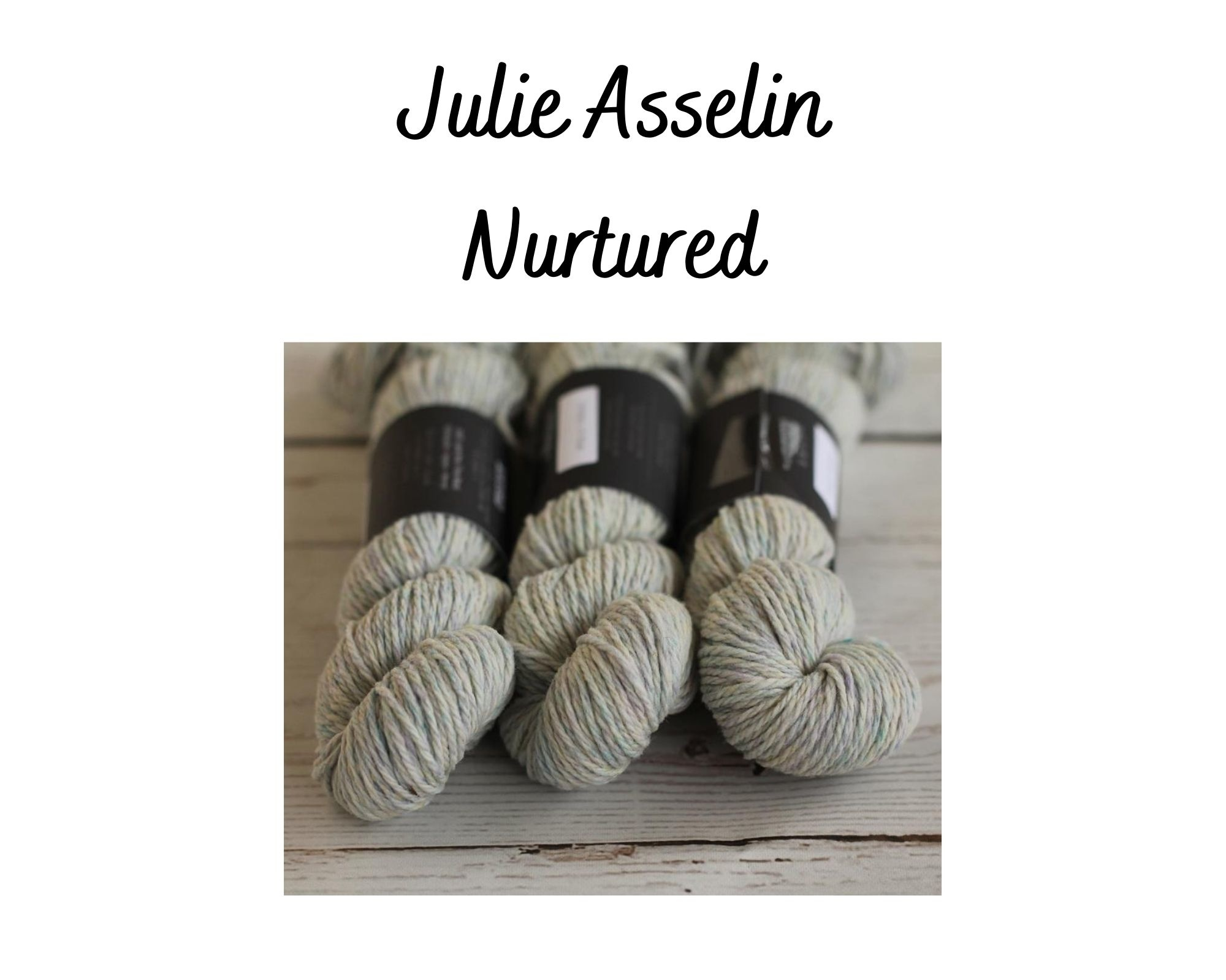 Julie Asselin Julie Asselin Nurtured
