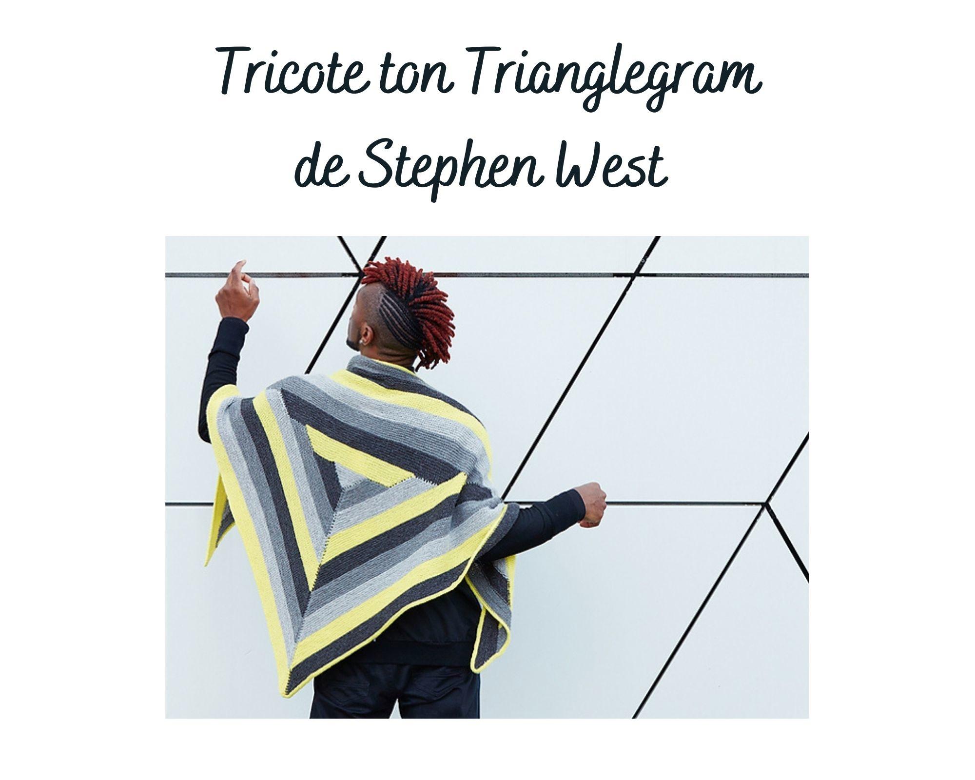 Julie Asselin Tricote ton Trianglegram