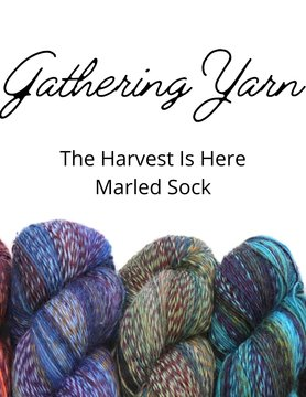 Gathering Yarn GY The Harvest Is Here