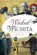 Arcadia Publishing Wicked Wichita