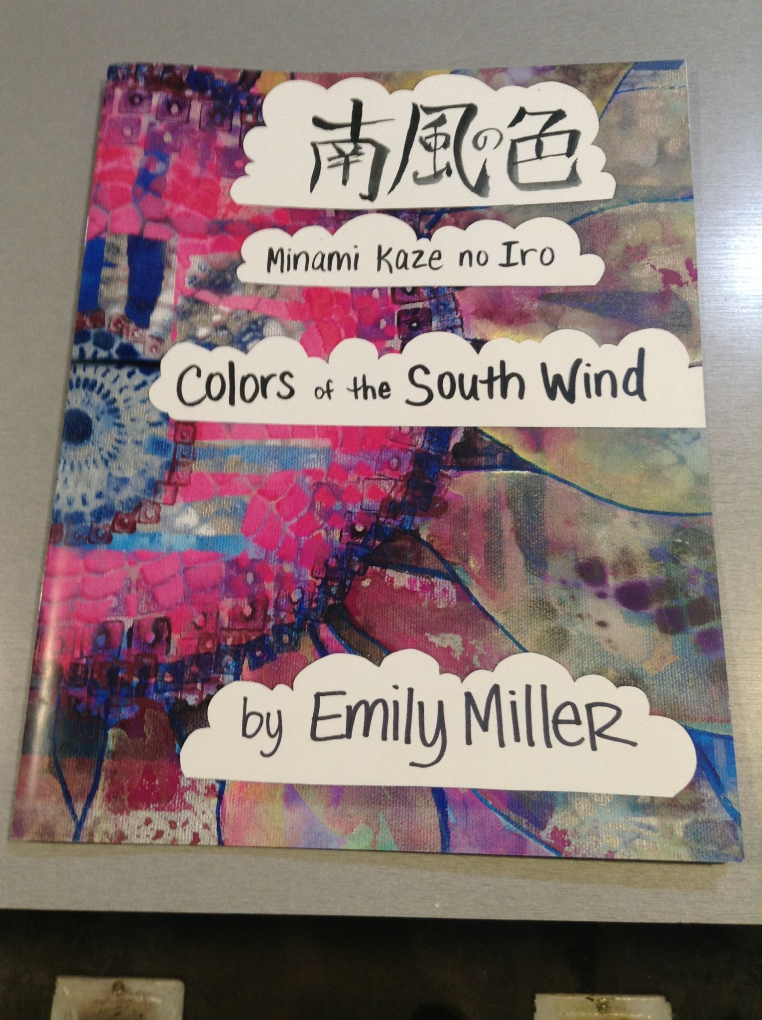Emily Miller Yamanaka Colors of the South Wind Book