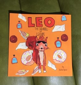 "Justin Speer Leo ""The Squirrel of Leisure"" Book"