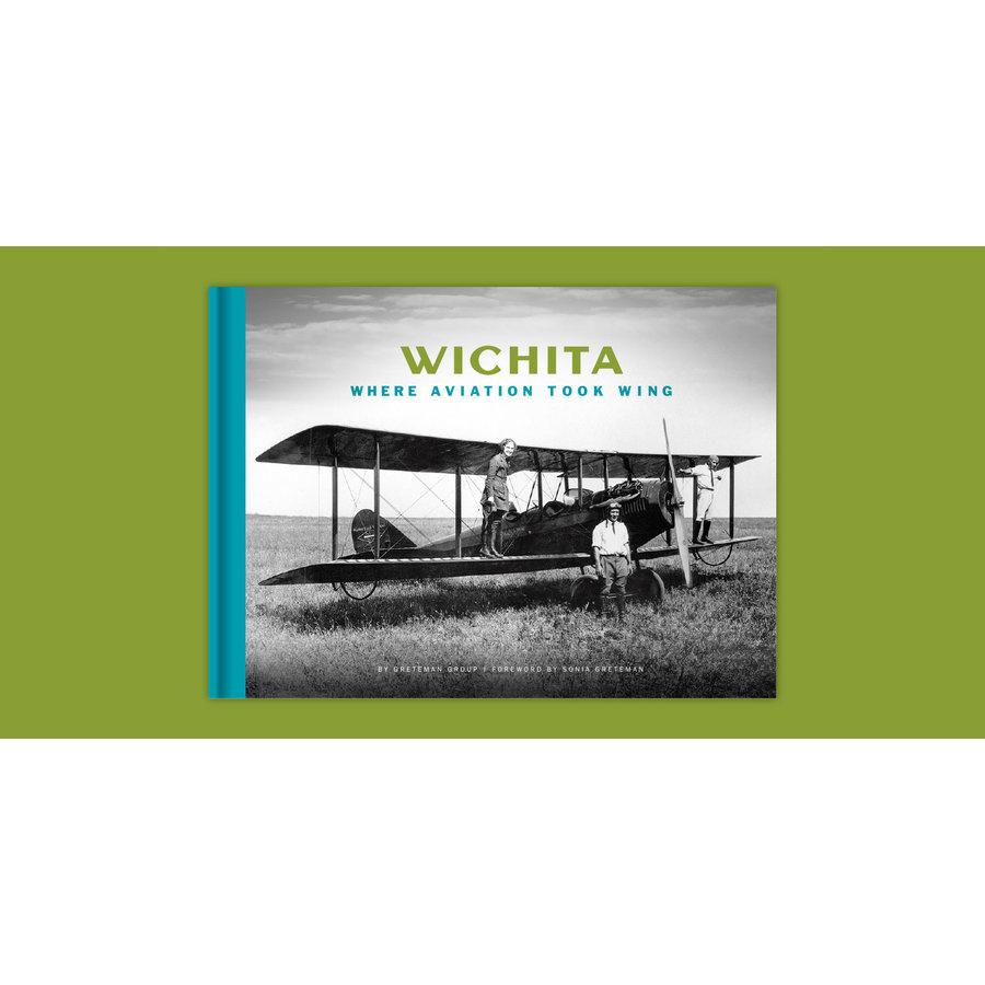 Wichita: Where aviation took wing book